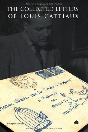 THE COLLECTED LETTERS OF LOUIS CATTIAUX