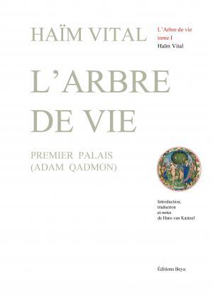 L'ARBRE DE VIE tome I