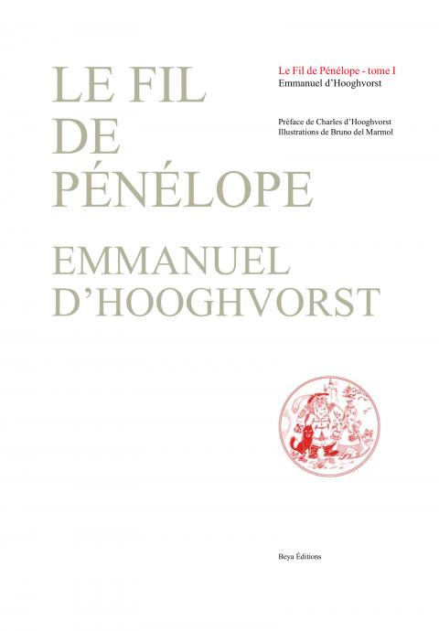 LE FIL DE PÉNÉLOPE - tome I